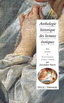 Anthologie historique des lectures érotiquesTome 2
