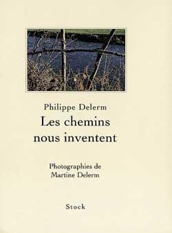 LES CHEMINS NOUS INVENTENT