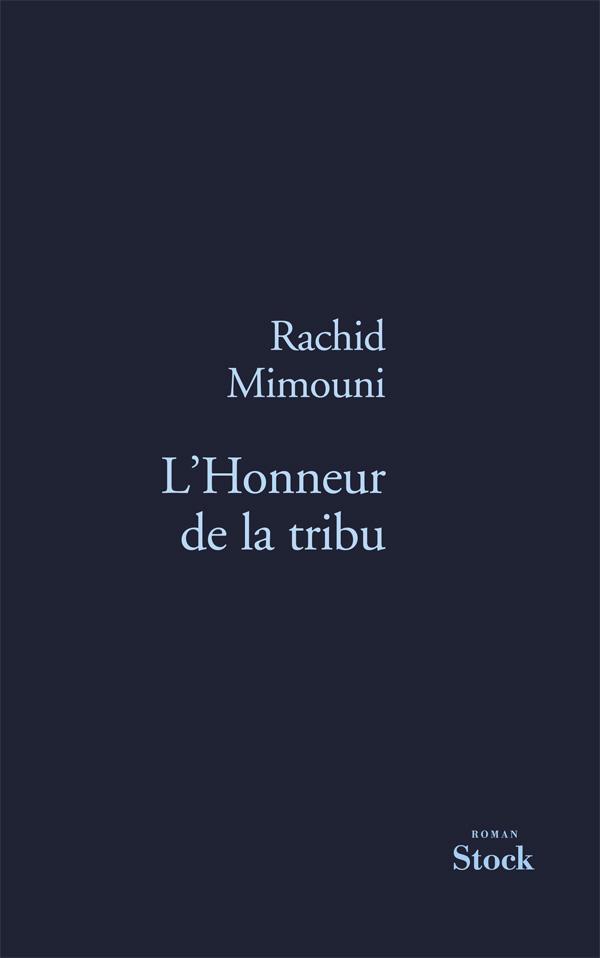 L HONNEUR DE LA TRIBU