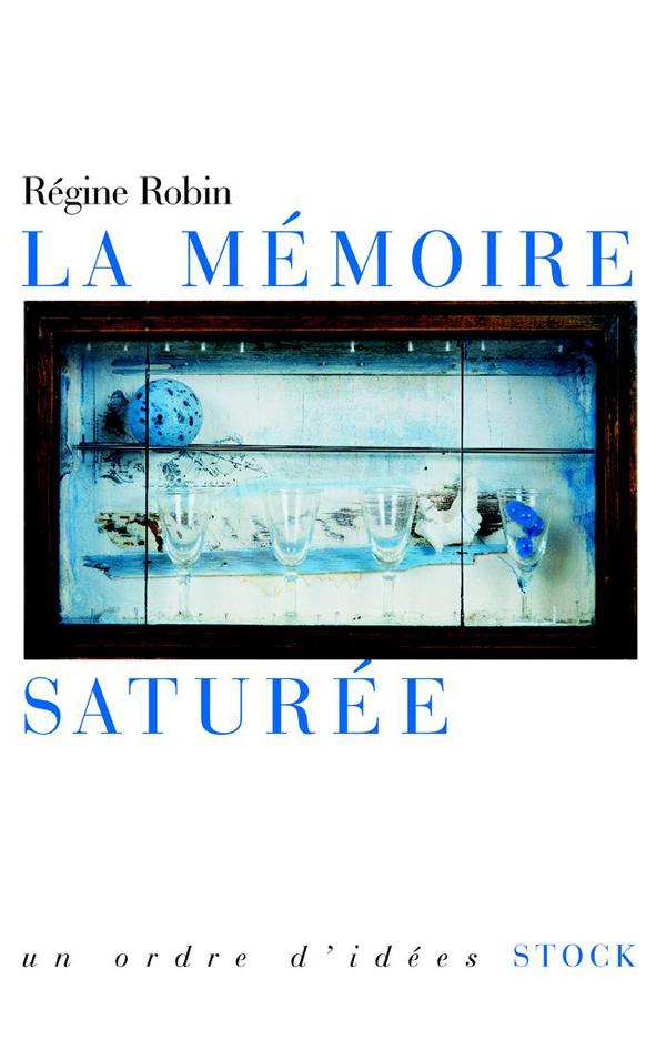 LA MEMOIRE SATUREE