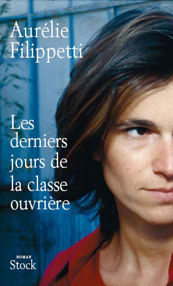 LES DERNIERS JOURS DE LA CLASSE OUVRIERE