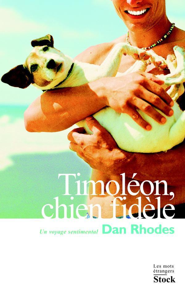 Timoléon, chien fidèle