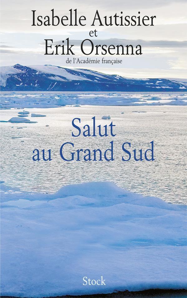 SALUT AU GRAND SUD