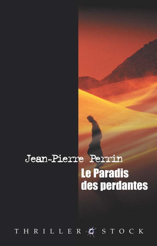 Le paradis des perdantes