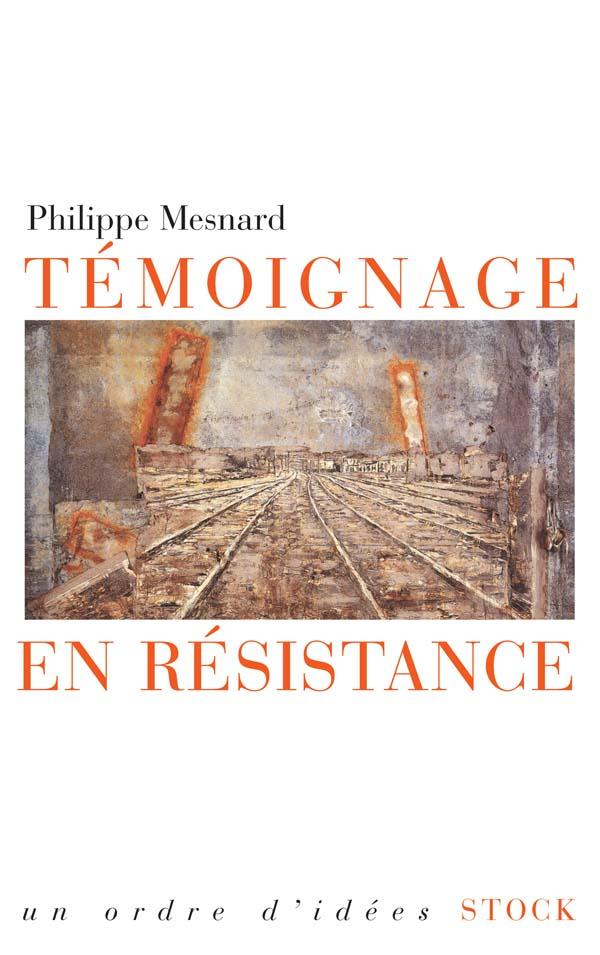 TEMOIGNAGE EN RESISTANCE