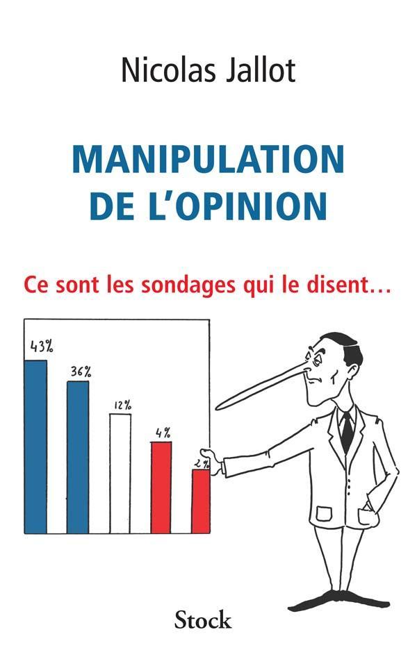 Manipulation de l'opinion