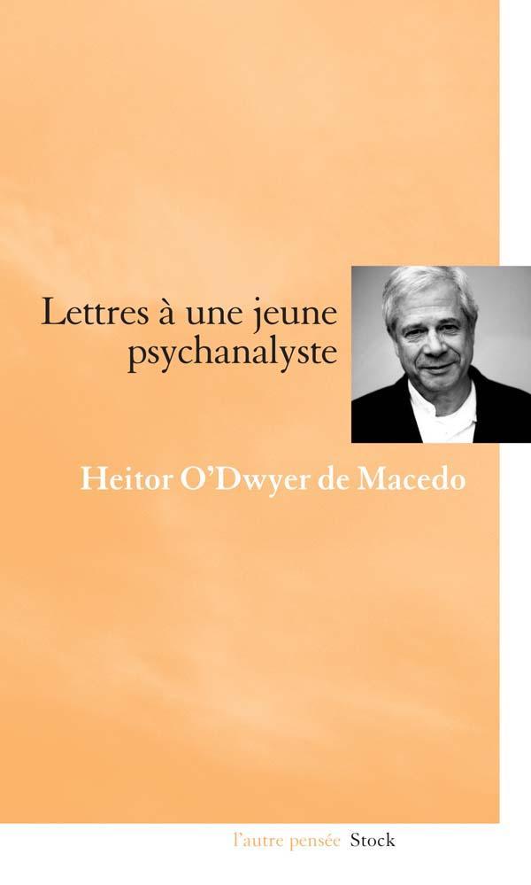 LETTRES A UNE JEUNE PSYCHANALYSTE