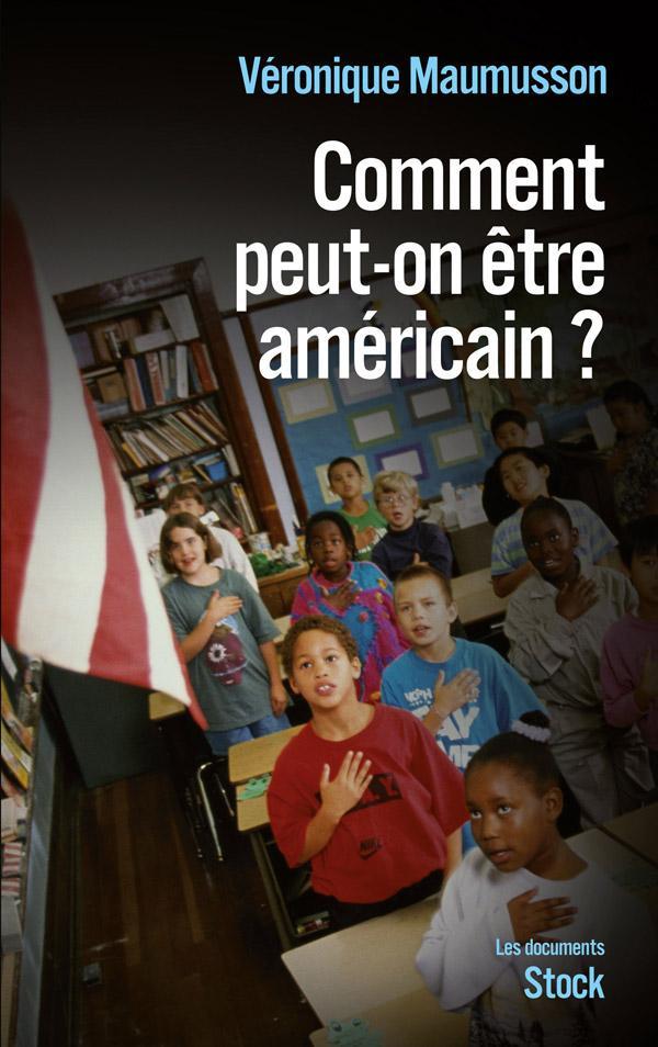 Comment peut-on être américain ?