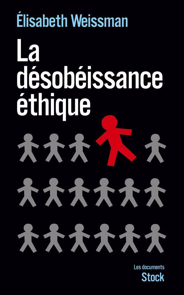 La désobéissance éthique