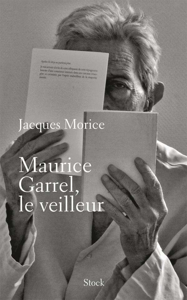 Maurice Garrel, le veilleur