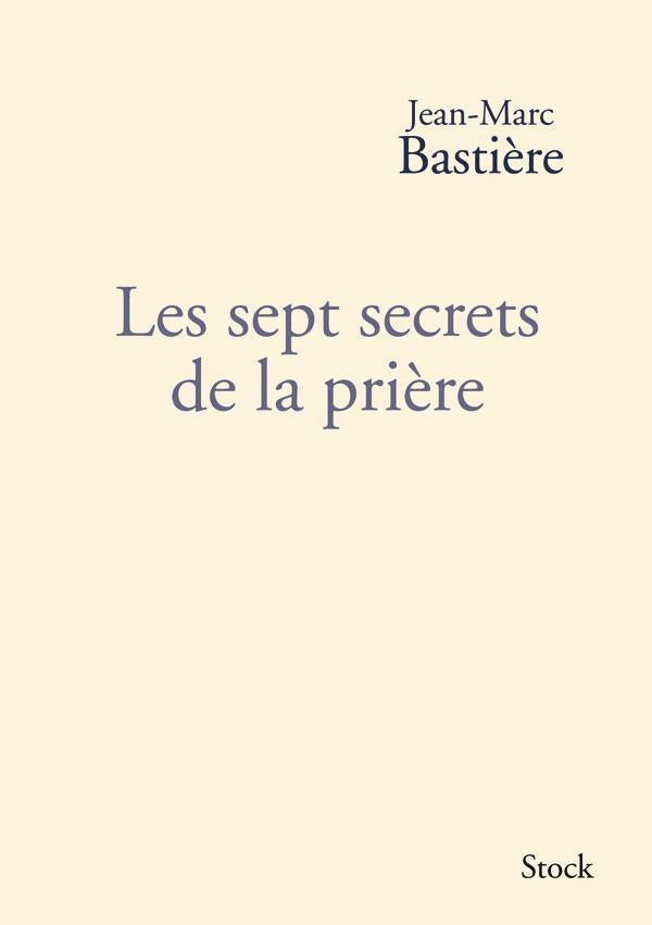 LES SEPT SECRETS DE LA PRIERE