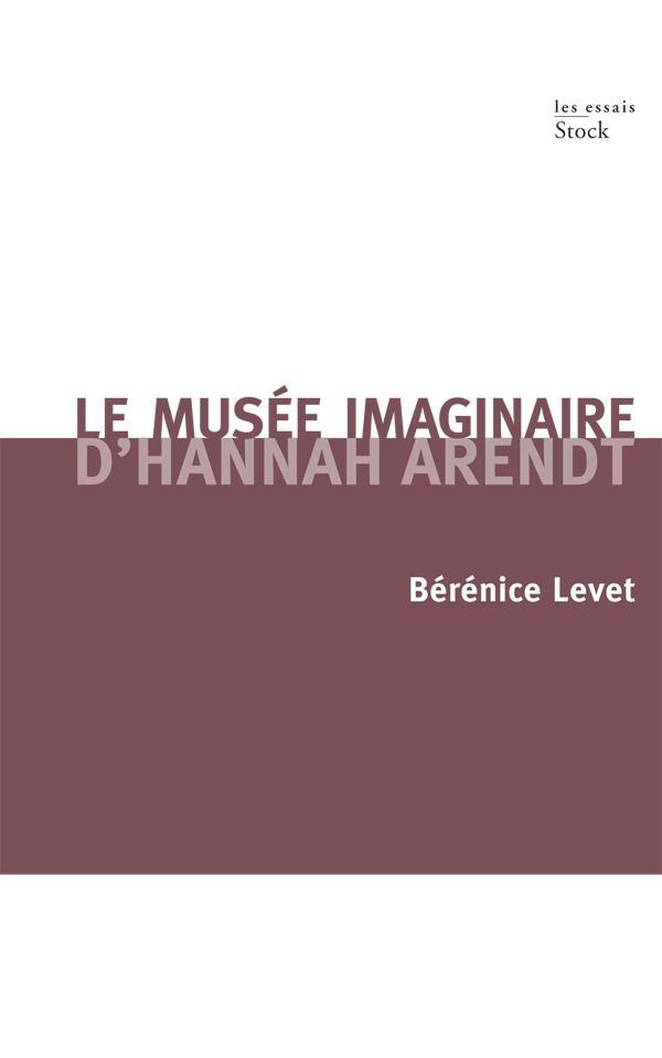Le musée imaginaire d'Hannah Arendt