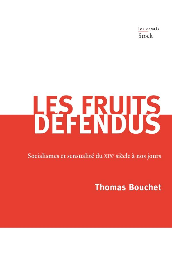 LES FRUITS DEFENDUS