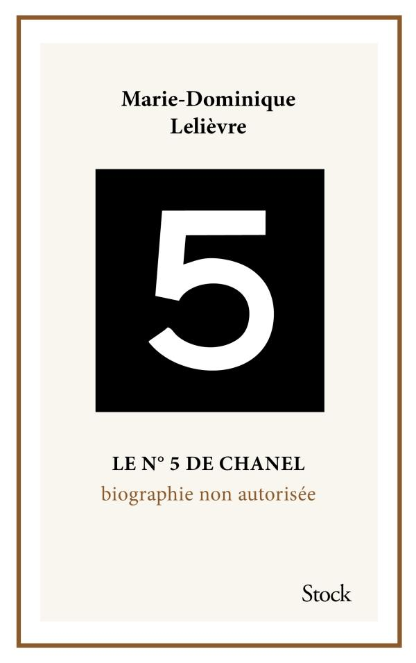 Le N 5 De Chanel Biographie Non Autorisee