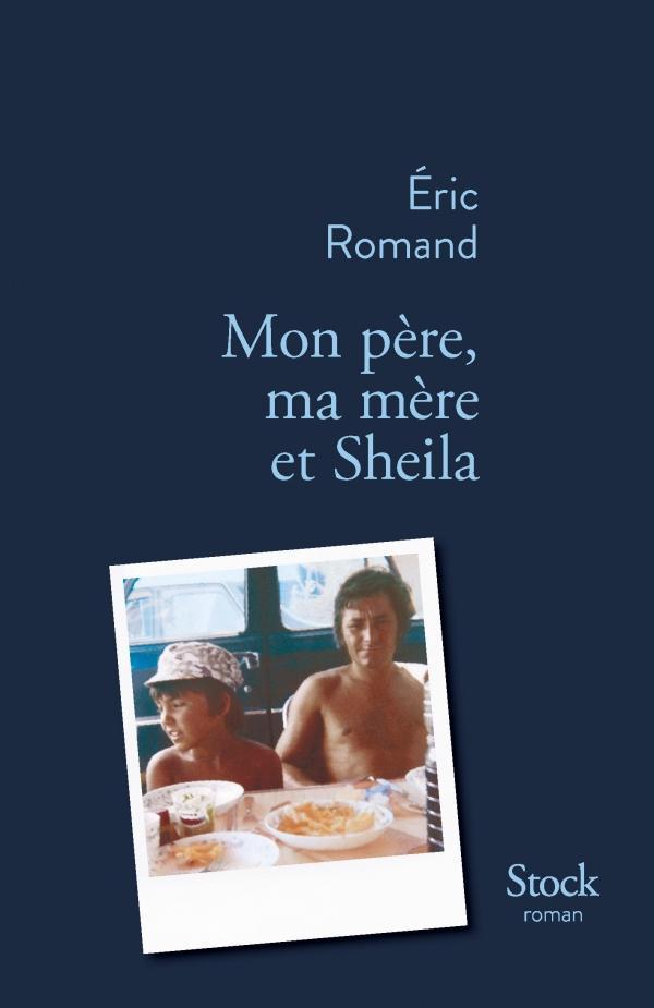 """Résultat de recherche d'images pour """"mon père ma mère et sheila eric romand"""""""