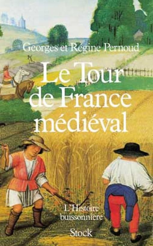 LE TOUR DE FRANCE MEDIEVAL