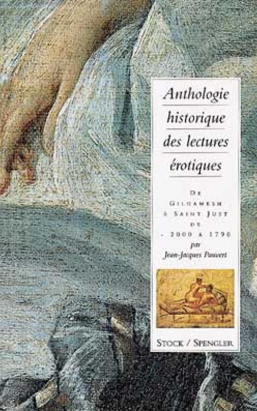 Anthologie historique des lectures érotiques (tome 1)