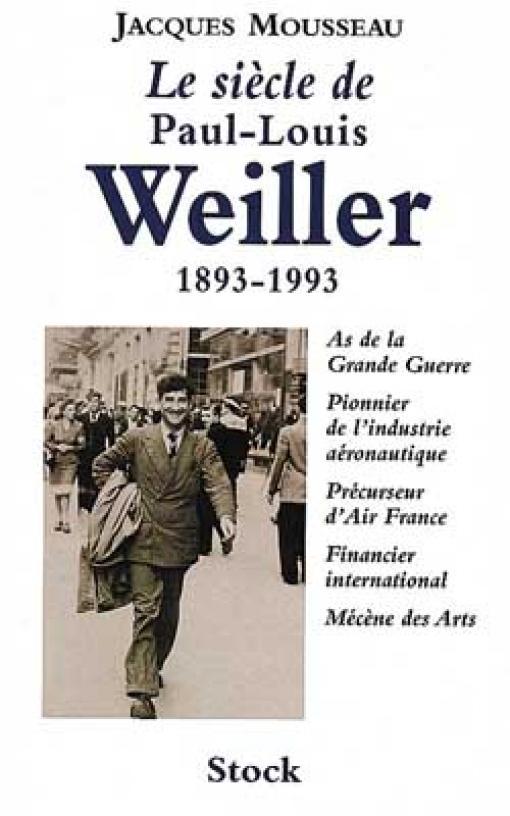 Le Siècle de Paul-Louis Weiller