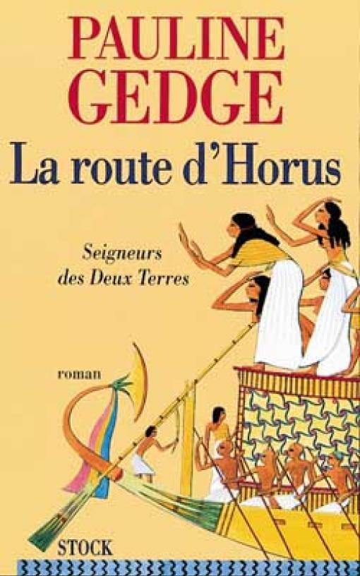 Seigneur des deux terres T03 - La route d'Horus