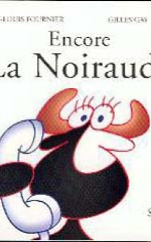 Encore La Noiraude