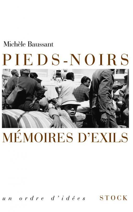 Pieds noirs, mémoires d'exil