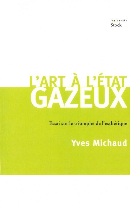 L ART A L'ETAT GAZEUX