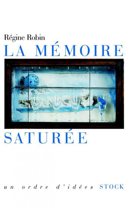 LA MEMOIRE SATUREE