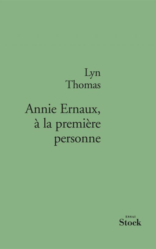 Annie Ernaux, à la première personne