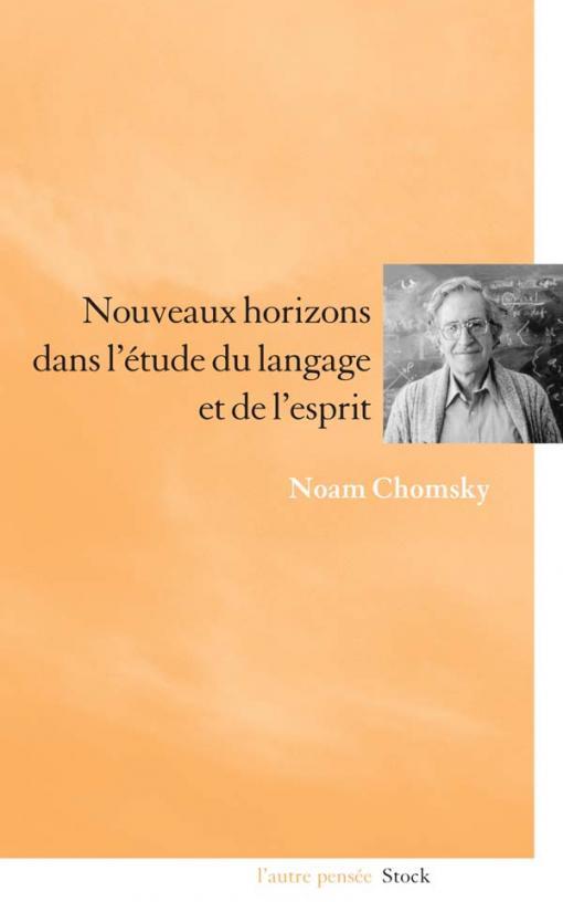 Nouveaux horizons dans l'étude du langage et de l'esprit