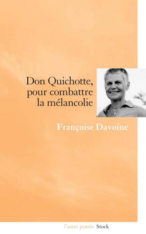 Don Quichotte, pour combattre la mélancolie