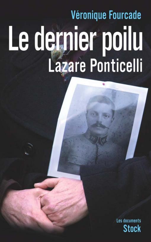 Le dernier poilu. Lazare Ponticelli