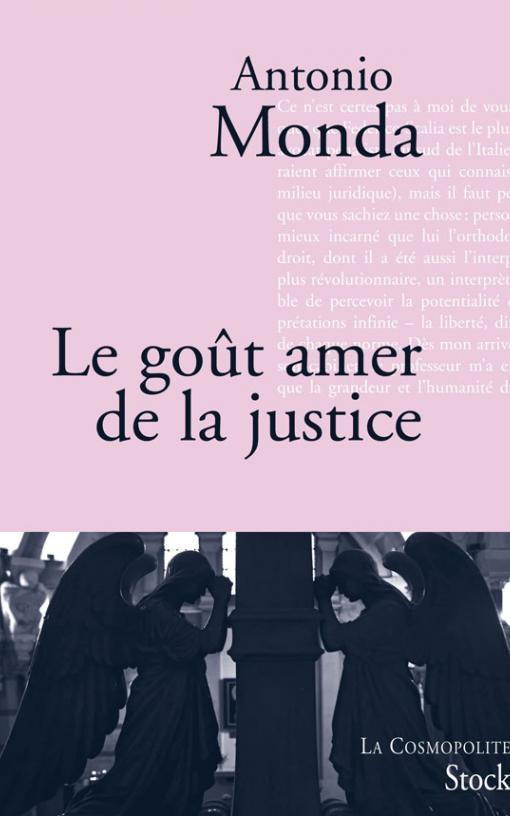 Le goût amer de la justice
