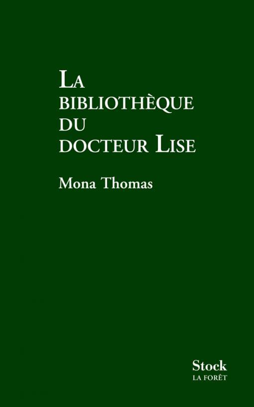 LA BIBLIOTHEQUE DU DOCTEUR LISE