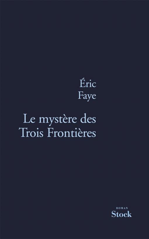 LE MYSTERE DES TROIS FRONTIERES