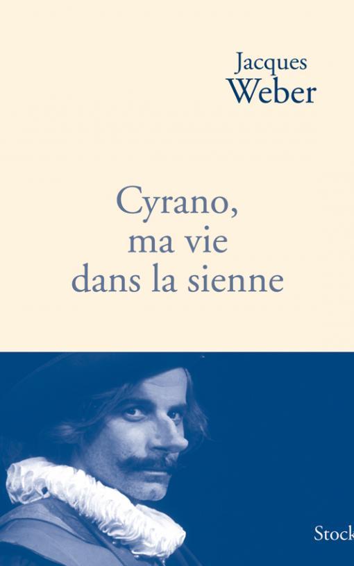 Cyrano, ma vie dans la sienne