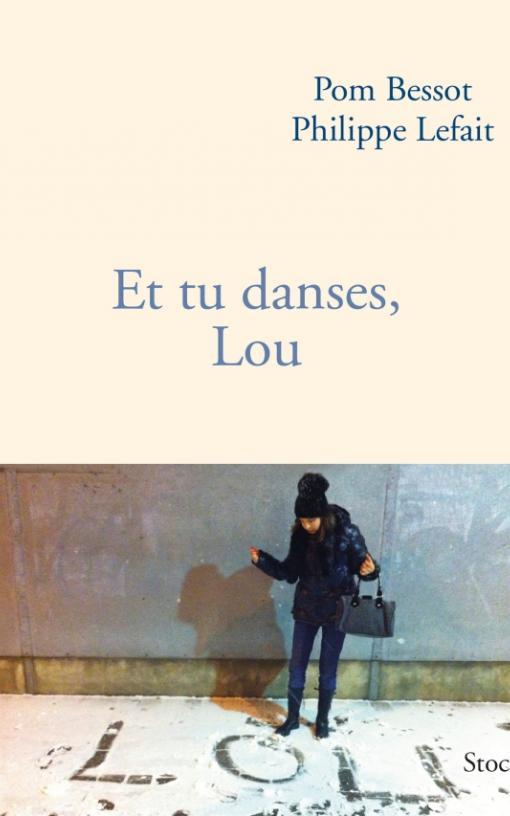 Et tu danses, Lou