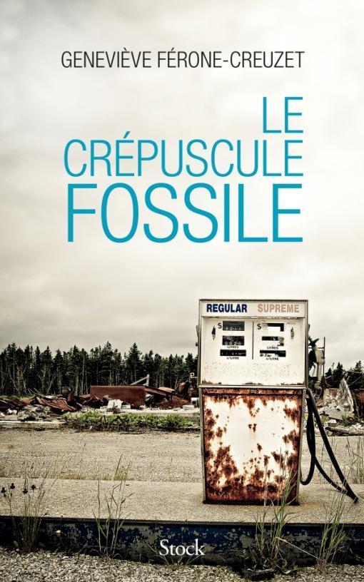 LE CREPUSCULE FOSSILE