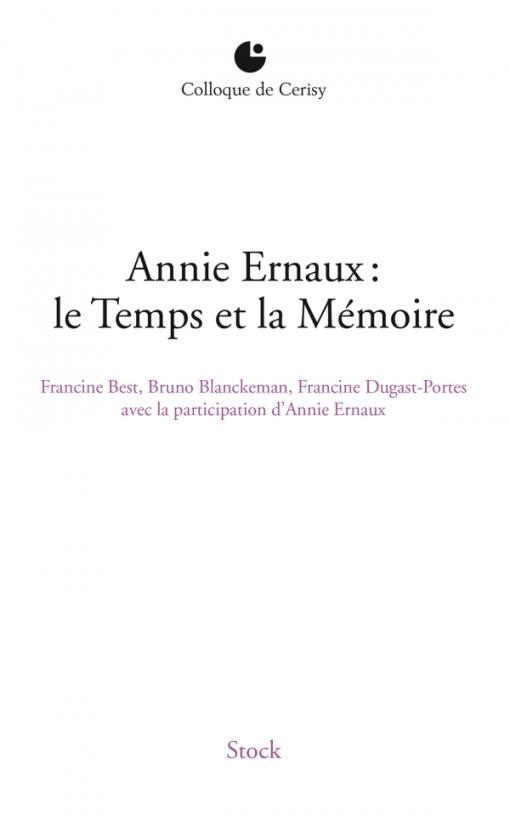 ANNIE ERNAUX : LE TEMPS ET LA MEMOIRE