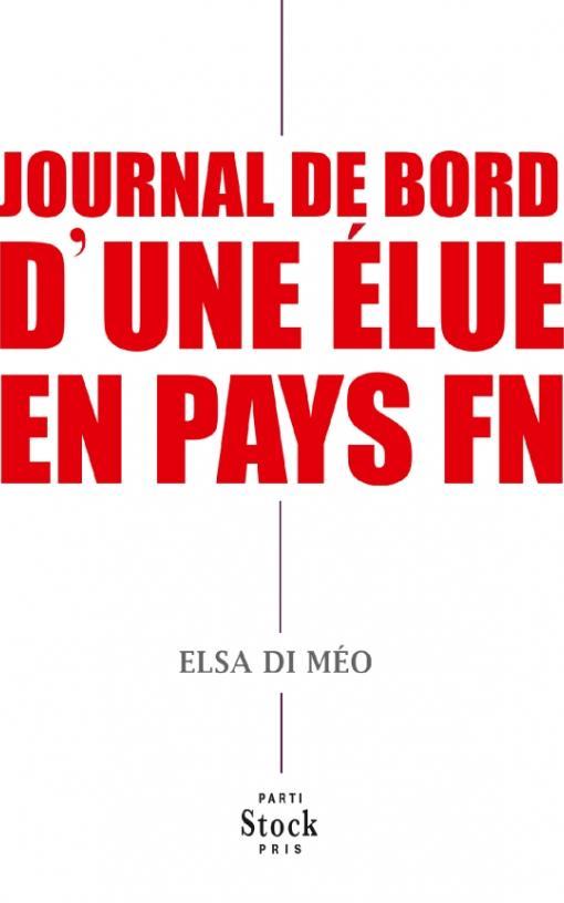 JOURNAL DE BORD D'UNE ELUE EN PAYS FN