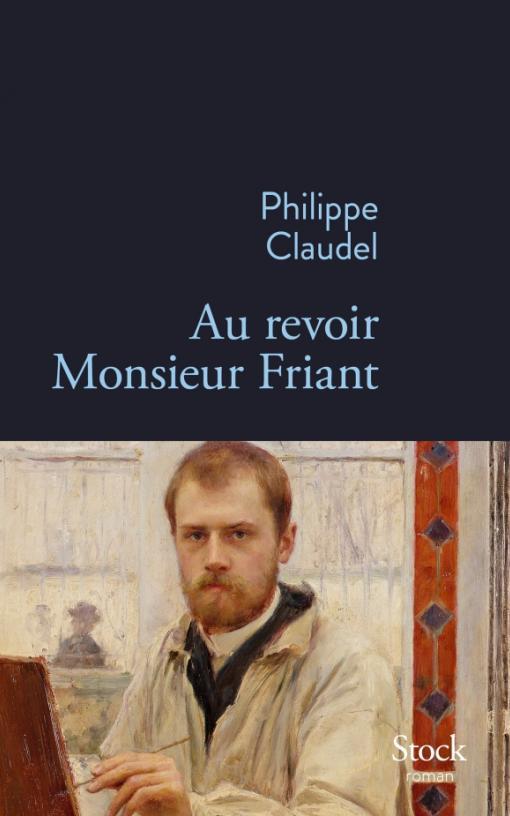 Au revoir Monsieur Friant
