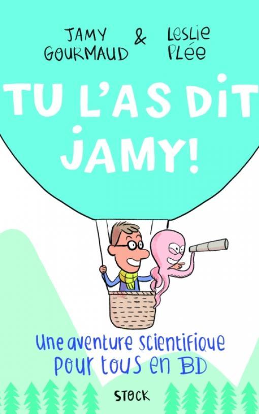 Tu l'as dit Jamy