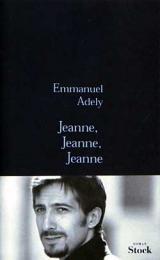 Jeanne, Jeanne, Jeanne