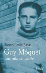 Guy Môquet une enfance fusillée