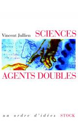 Sciences, agents doubles