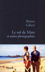 Le sol de Mars et autres photographies