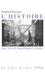 L HISTOIRE DES AVANT-DERNIERES CHOSES