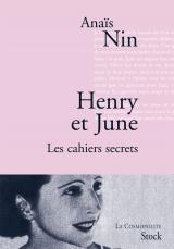 Henry et June. Les cahiers secrets