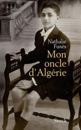 Mon oncle d'Algérie