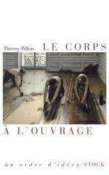 LE CORPS A L OUVRAGE