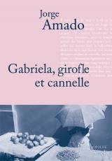 Gabriela, Girofle et Cannelle